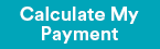 Calculate My Payment